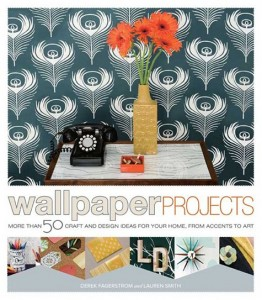 wallpaper projects: more than 50 craft ideas for your home